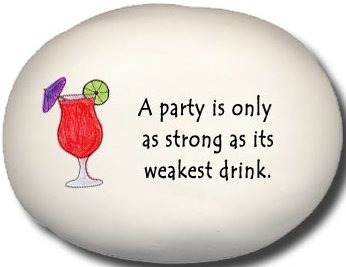 August Ceramics 8124A Daiquiri A party is only as strong as it's weakest drink Mini Rock