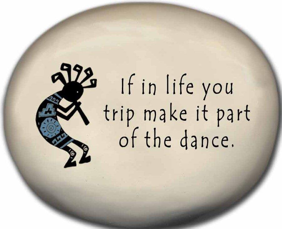 August Ceramics 8152F Kokopelli - If in life you trip Mini Rock