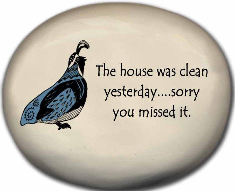 August Ceramics 8154D Quail - The house was clean sterday Mini Rock