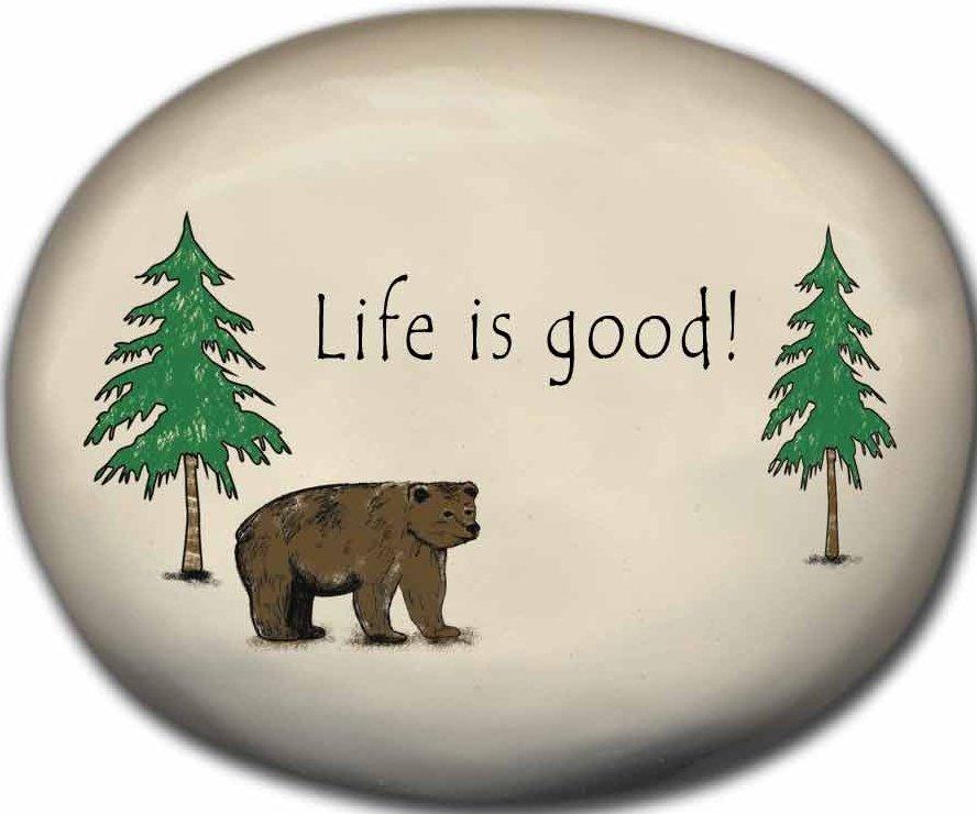 August Ceramics 8155A Bear - Life is good Mini Rock