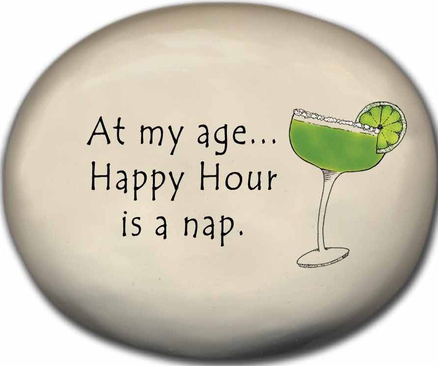 August Ceramics 8156F Margarita Glass - At my age happy hour is a nap Mini Rock