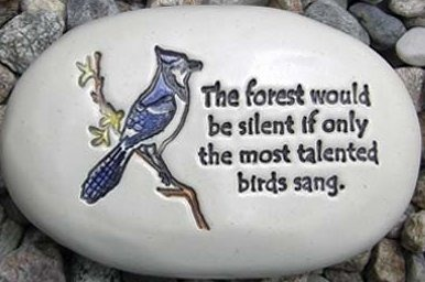 August Ceramics R333 The forest would be silent if only the most with bluejay artwork Rock