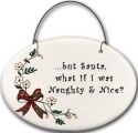 August Ceramics 2141G Christmas bow - what if I was Naughty and Nice Mini Disk