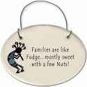 August Ceramics 2152D Kokopelli - Family is like fudge Mini Disk