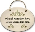 August Ceramics 4098A Scroll When all is said and done Oval Plaque