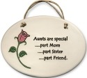 August Ceramics 4101B Rose Aunts are special part Mom Oval Plaque