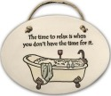 August Ceramics 4201F Tub The time to relax Oval Plaque