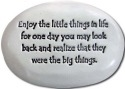August Ceramics R311 Enjoy the little things in life .big things Rock