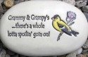 August Ceramics R335 Grammy & Grampy's there's a whole lotta spoilin with goldfinch artwork Rock