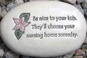 August Ceramics R338 Be nice to your kids they'll choose your. Rock