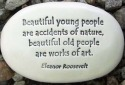 August Ceramics R339 Beautiful young people are accidents of nature work art Rock