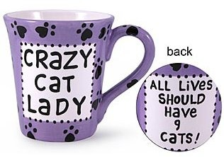 Our Name is Mud 16443 Crazy Cat Lady Ceramic  $0.00