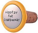 Our Name Is Mud 23701 Hooray For Chardonnay Wine Stopper