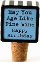 Our Name is Mud 4020659 Happy Birthday Wine Stopper