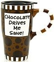 Our Name is Mud 4020695 Chocolate Drives Me Sane Travel Mug