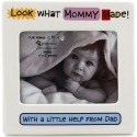 Our Name is Mud 4026932 Look What Mommy Made With A Little Help With Dad Photo Frames