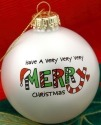 Our Name is Mud 4028075 Have A Very Merry Christmas Ornament