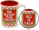 Our Name is Mud 4034974 Too Blessed 16Oz Mug