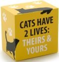 Our Name is Mud 4035979 Cats Have 2 Lives Plaque