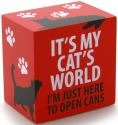 Our Name is Mud 4035982 It's My Cat's World Plaque