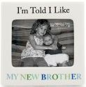 Our Name is Mud 4036918 New Brother Photo Frame