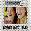 Our Name is Mud 4037155 Dynamic Duo Photo Frame