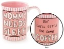 Our Name is Mud 4048429 Mug Pink Mommy