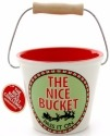 Our Name is Mud 4054465 Xmas Nice Bucket