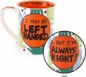 Our Name is Mud 4056399 Mug Left Handed