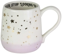 Our Name Is Mud 6003662 Never Stop Looking Up Mug