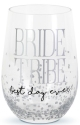 Our Name Is Mud 6006155 Bride Tribe Wine Glass
