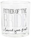Our Name Is Mud 6006160 Father Of Bride Glass