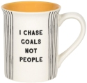 Our Name Is Mud 6006714 I Chase Goals Mug