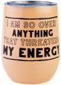 Our Name Is Mud 6006718 Get It Energy Tumbler