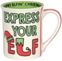 Our Name Is Mud 6006772 Express Your Elf Mug